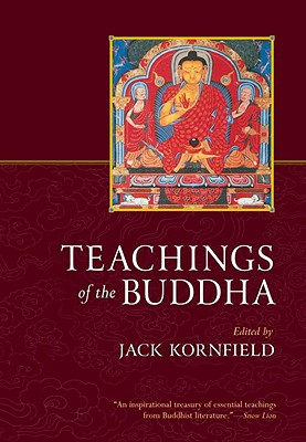 Teachings of the Buddha - Kornfield, Jack, PH.D (Editor), and Fronsdal, Gil