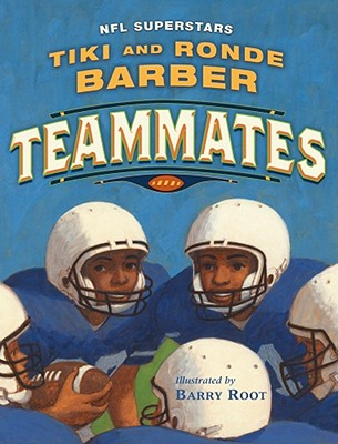 Teammates - Barber, Tiki