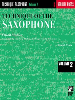 Technique of the Saxophone - Volume 2: Chord Studies - Viola, Joseph