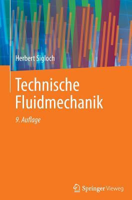 Technische Fluidmechanik - Sigloch, Herbert