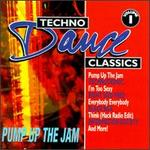 Techno Dance Classics, Vol. 1: Pump up the Jam