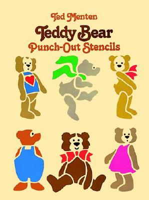 Teddy Bear Punch-Out Stencils - Menten, Ted