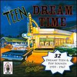 Teen Dream Time, Vol. 1 - Various Artists