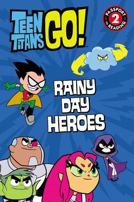 Teen Titans Go! (Tm): Rainy Day Heroes - Belle, Magnolia