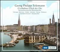 Telemann: O erhabnes Glück der Ehe - Christos Pelekanos (bass); Hannah Morrison (soprano); Immo Schröder (tenor); Margot Oitzinger (alto); Markus Schafer (tenor);...