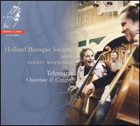 Telemann: Ouverture & Concerti - Alexis Kossenko (recorder); Holland Baroque Society