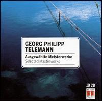 Telemann: Selected Masterworks - Achim Beyer (harpsichord); Andreas Lorenz (oboe); Bernd Haubold (violone); Bernd Haubold (double bass);...