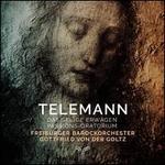 Telemann: Seliges Erwägen, Passions-Oratorium
