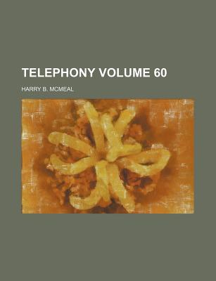 Telephony Volume 60 - McMeal, Harry B
