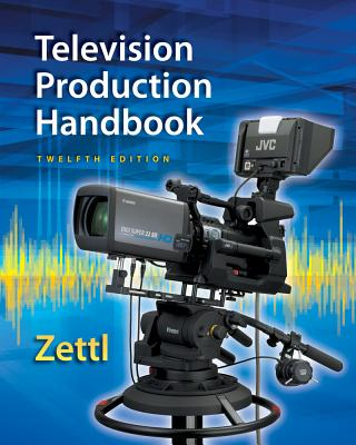 Television Production Handbook - Zettl, Herbert