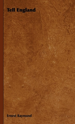 Tell England - Raymond, Ernest