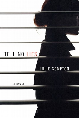 Tell No Lies - Compton, Julie