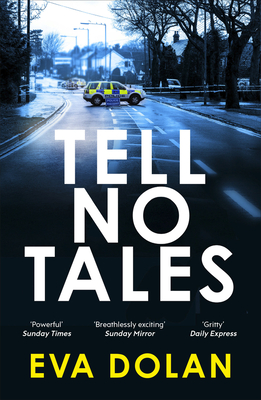 Tell No Tales - Dolan, Eva