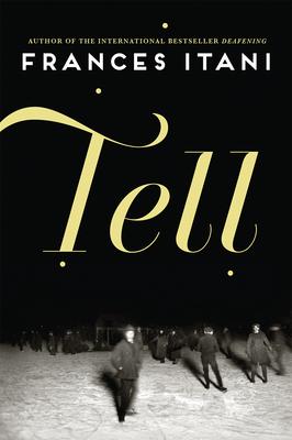 Tell - Itani, Frances