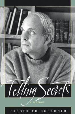 Telling Secrets - Buechner, Frederick