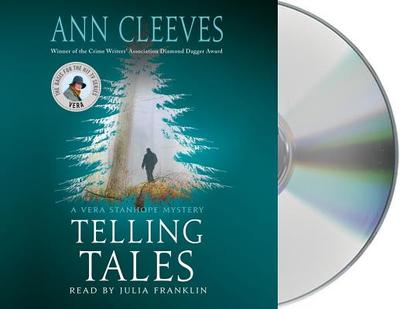 Telling Tales: A Vera Stanhope Mystery - Cleeves, Ann