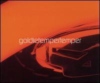 Temper Temper - Goldie