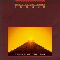 Temple of the Sun - Inkuyo