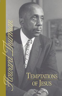 Temptations of Jesus - Thurman, Howard