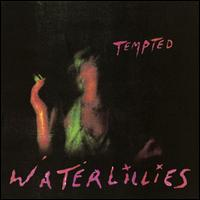 Tempted - Waterlillies