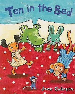Ten in the Bed - Cabrera, Jane