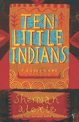 Ten Little Indians - Alexie, Sherman