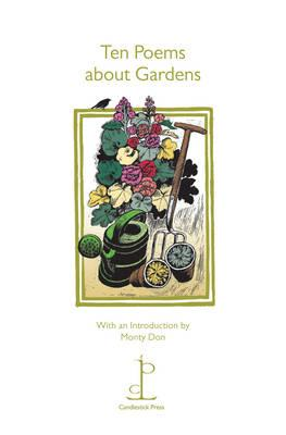 Ten Poems About Gardens - Don, Monty (Introduction by)