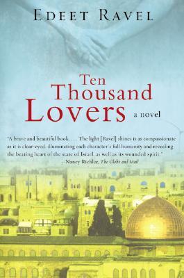 Ten Thousand Lovers - Ravel, Edeet