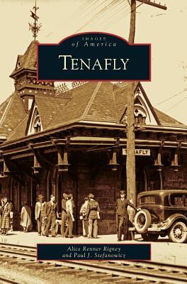 Tenafly - Rigney, Alice Renner, and Stefanowicz, Paul J