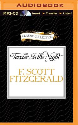 Tender Is the Night - Fitzgerald, F Scott, and Plummer, Therese (Read by)