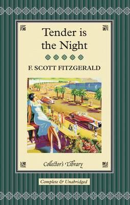 Tender is the Night - Fitzgerald, F. Scott, and Halley, Ned (Afterword by)