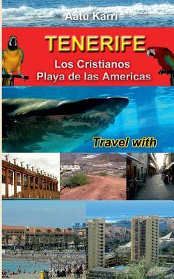 Tenerife Travel with - Karri, Aatu