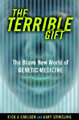 Terrible Gift - Carlson, Rick J, and Stimeling, Gary
