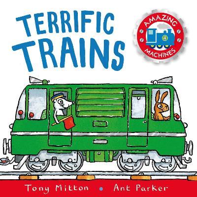 Terrific Trains - Mitton, Tony