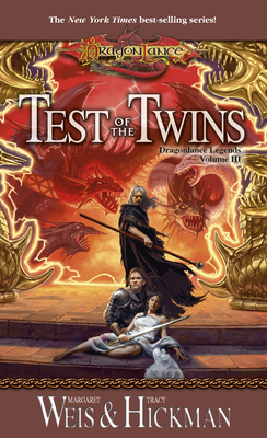 Test of the Twins: Dragonlance Legends, Volume III - Weis, Margaret, and Hickman, Tracy