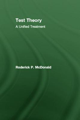Test Theory: A Unified Treatment - McDonald, Roderick P