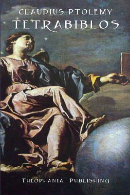 Tetrabiblos - Ptolemy, Claudius