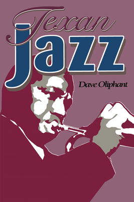 Texan Jazz - Oliphant, Dave