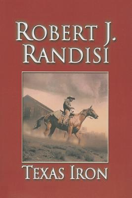 Texas Iron - Randisi, Robert J