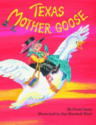 Texas Mother Goose - Davis, David