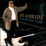 Texas Rhythm Club - Joe McBride