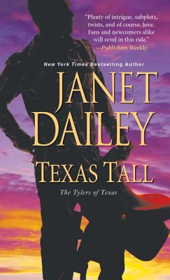 Texas Tall - Dailey, Janet