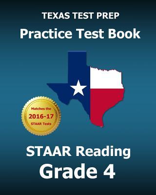 Texas Test Prep Practice Test Book Staar Reading Grade 4 - Test Master Press Texas