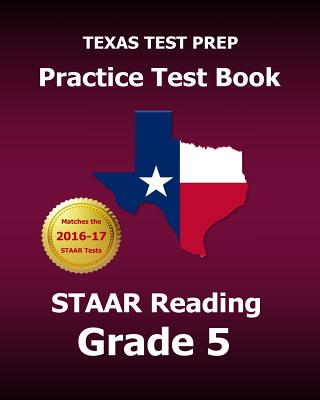 Texas Test Prep Practice Test Book Staar Reading Grade 5 - Test Master Press Texas