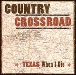 Texas When I Die