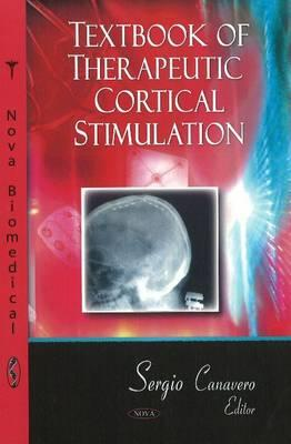 Textbook of Therapeutic Cortical Stimulation - Canavero, Sergio, MD