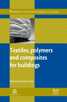 Textiles, Polymers and Composites for Buildings - Pohl, G (Editor)