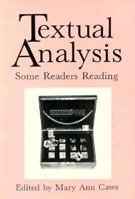 Textual Analysis - Caws, Mary Ann (Editor)