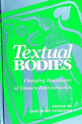 Textual Bodies - Lefkovitz, Lori Hope, PhD (Editor)