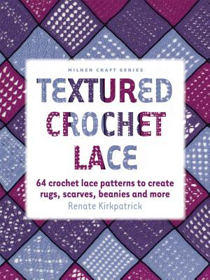 Textured Crochet Lace - Kirkpatrick, Renate
